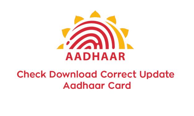 Check Download Correct Update Aadhaar Card