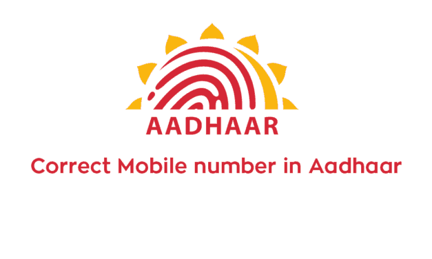 Mobile number is not registered with Aadhaar card. how to correct Aadhaar card online