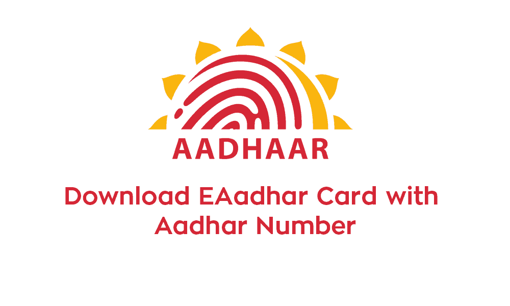 Download E-Aadhaar Card with Aadhaar Number