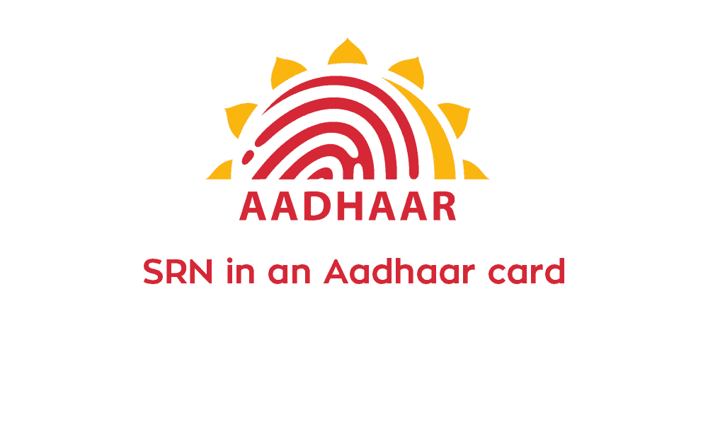 What is SRN in an Aadhaar card?