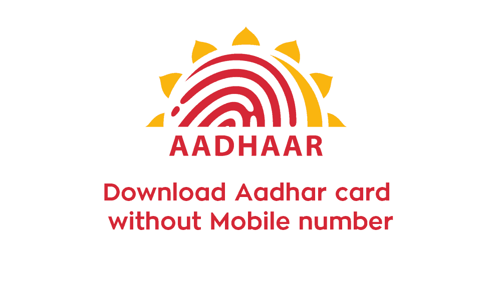 How can I download an Aadhar card without providing a mobile number?