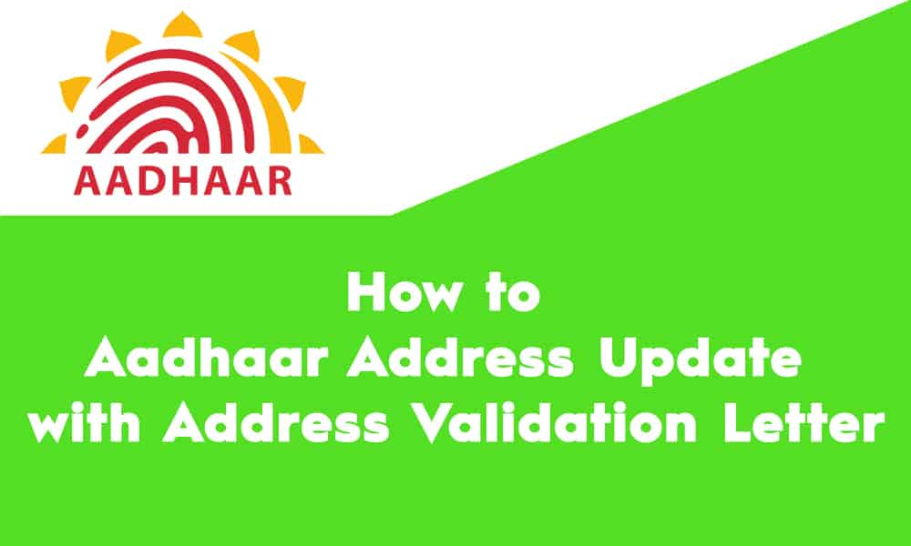 Aadhaar Address Update with Address Validation Letter