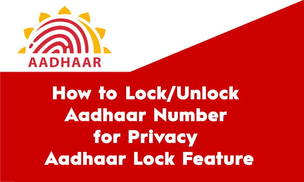 How to Lock/Unlock Aadhaar Number for Privacy – Aadhaar Lock Feature