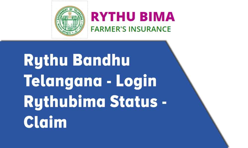 Rythu Bandhu Telangana | Login | Rythu Bima Status | Claim