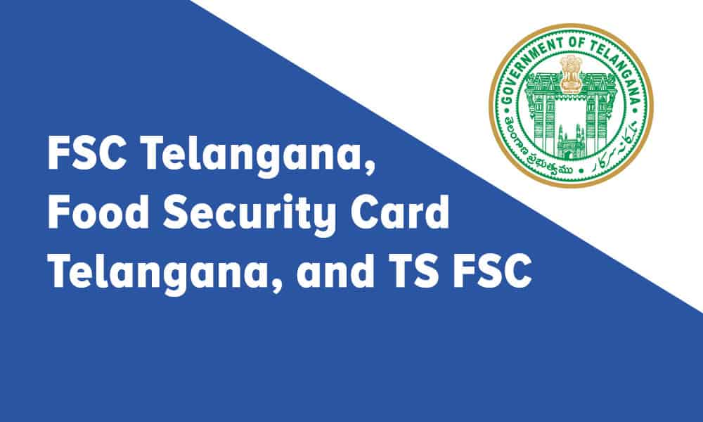 FSC Telangana, Food Security Card Telangana, and TS FSC