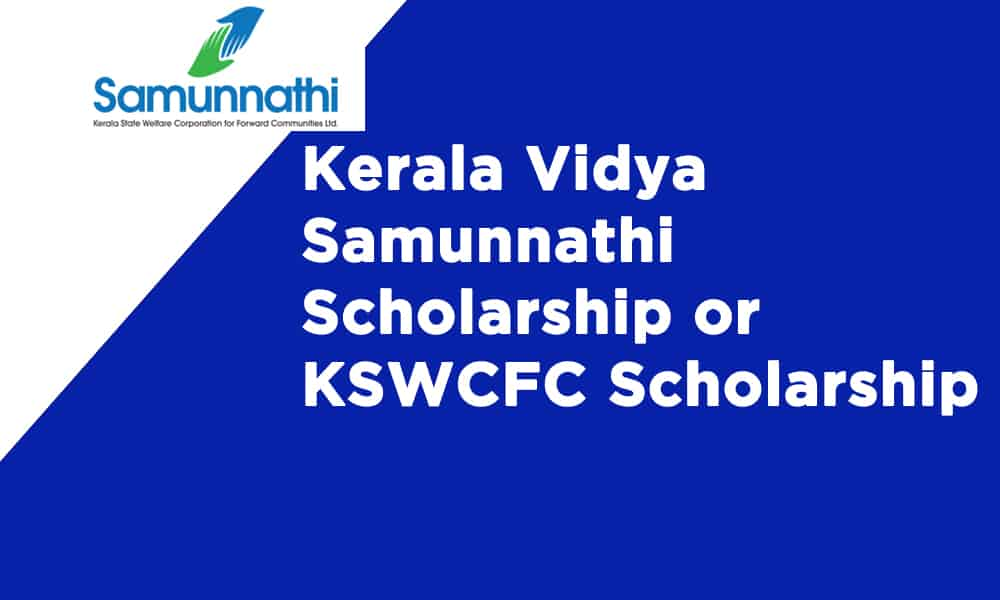 Kerala KSWCFC scholarship