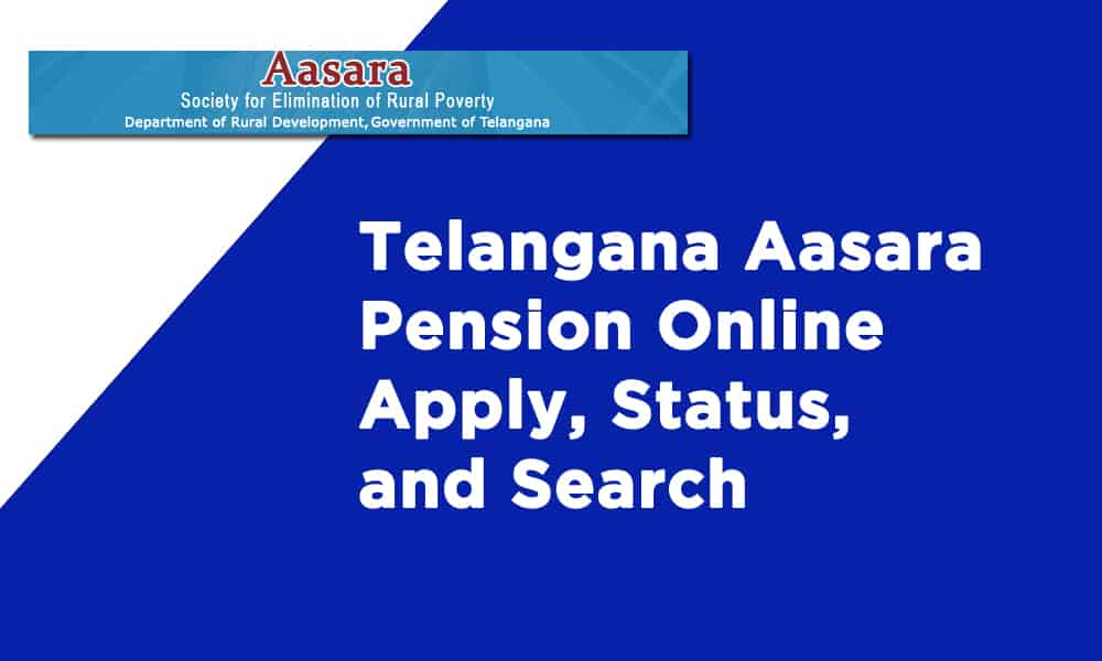 Telangana Aasara Pension Online Apply Status