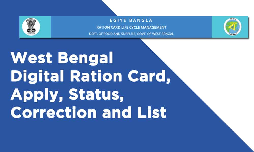 West Bengal Digital Ration Card, Apply, Status, Correction and List