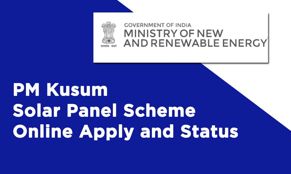 Kusum Scheme Online Apply or PM Kusum Solar Panel Scheme