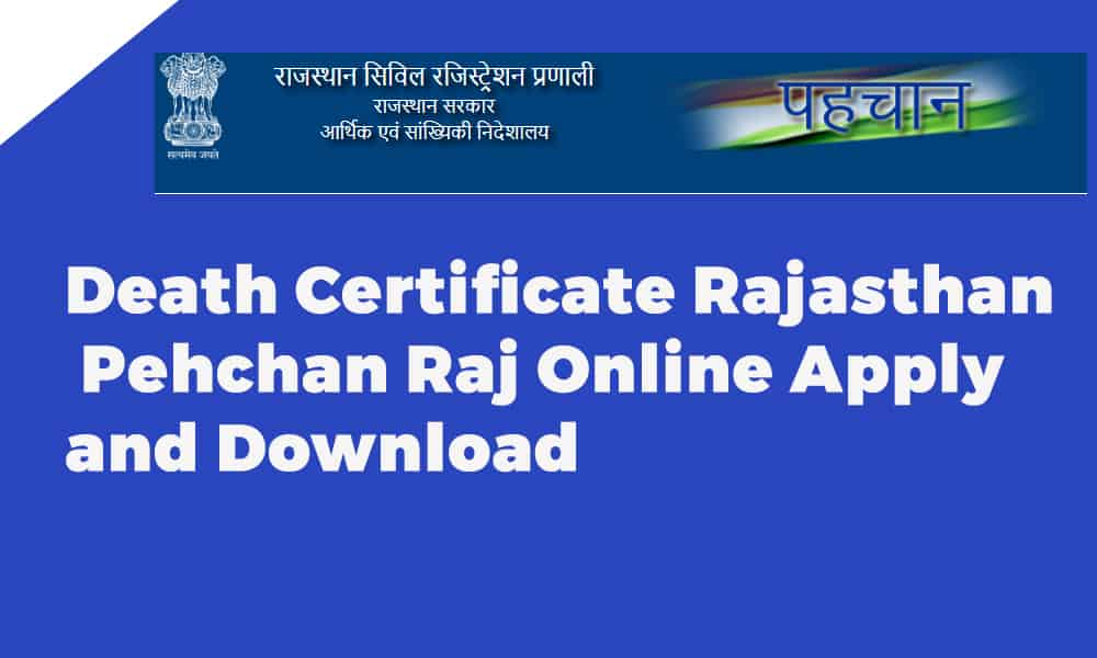 Death Certificate Rajasthan Pehchan Raj Online Apply and Download