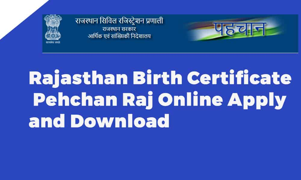 Rajasthan Birth Certificate Pehchan Raj Online Apply and Download