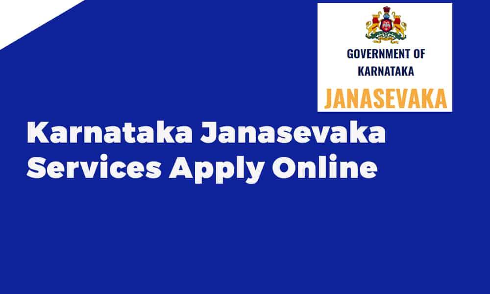 Karnataka Janasevaka Services Apply Online
