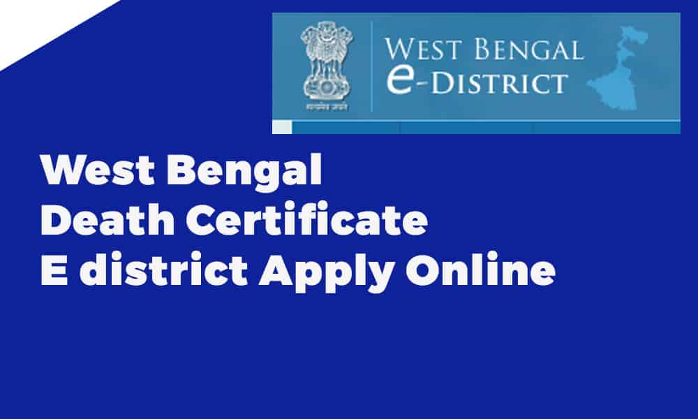 West Bengal Death Certificate E district Apply Online