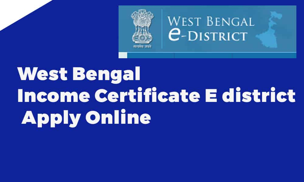 West Bengal Income Certificate E district Apply Online